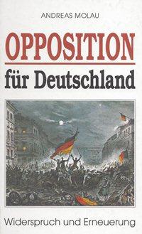 A. Molau: Opposition für Deutschland