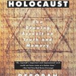 D.E. Lipstadt, 'Denying the Holocaust'