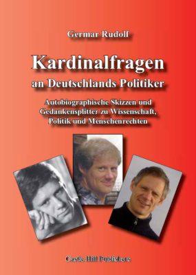 Germar Rudolf: Kardinalfragen an Deutschlands Politiker