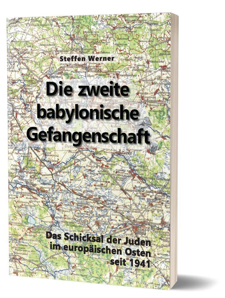S. Werner, Die 2. babylonische Gefangenschaft